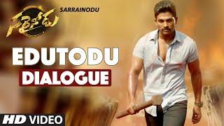 EDUTODU - Sarrainodu Dialogue Trailer    Allu Arjun, Rakul Preet, Catherine Tresa