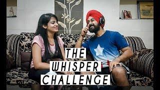 The Whisper Challenge | That Couple Though | Punjabi | 2017