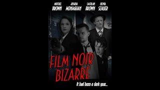 Film Noir Bizarre (Full Film)