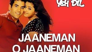 Jaaneman O Jaaneman Song Video - Yeh Dil | Tusshar Kapoor & Anita | Tauseef Akhtar & Neeraj Pandit