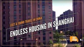 Endless Housing in Shanghai