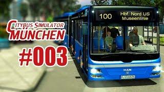 City Bus Simulator München #003 - Mit dem Gelenkbus am Depot!