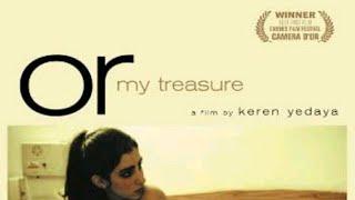 Or my treasure israeli movie review