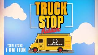 Terri Lyons - I Am Lion (Truck Stop Riddim)