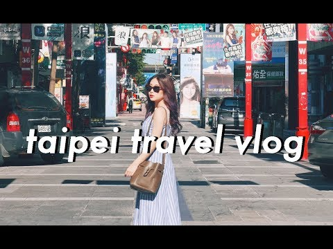 TAIPEI TRAVEL VLOG PART 1
