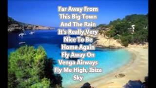 Vengaboys - We're Going To Ibiza (Lyrics)