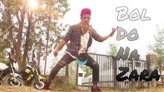 Bol Do Na Zara Dance Video of Azhar /Armaan and Amaal Mallik/ By Deepu pariyar