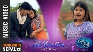 Nepal Idol Top 5 Sujata Pandey - Kohi Bhan Chan | New Nepali Melodious Song 2018 Ft. Reema & Nirajan