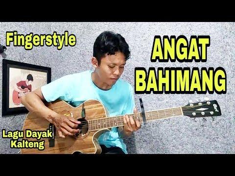 Xxx Mp4 ANGAT BAHIMANG Fingerstyle Guitar Cover Lagu Dayak Populer Lagu Dayak Kalteng 3gp Sex
