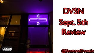 DVSN - Sept. 5th (Review)