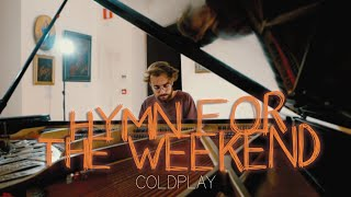 """""""Hymn For The Weekend"""" - Coldplay (Piano Cover) - Costantino Carrara"""
