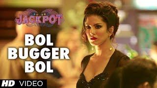 Bol Bugger Bol Video Song | Jackpot | Naseeruddin Shah, Sachiin J Joshi, Sunny Leone