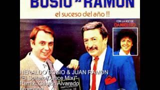 HERALDO BOSIO & JUAN RAMON  El Soltero(Dance Mix)