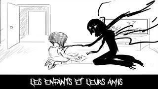 LES ENFANTS ET LEURS AMIS IMAGINAIRES (CREEPYPASTA) (FR)