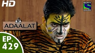 Adaalat - अदालत - Episode 429 - 4th July, 2015