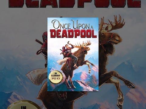 Xxx Mp4 Once Upon A Deadpool 3gp Sex