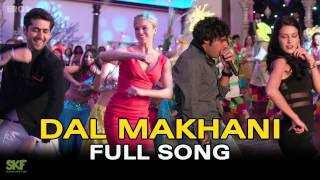 Dal Makhani  Full Audio Song  Dr Cabbie