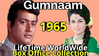 GUMNAAM 1965 Bollywood Movie LifeTime WorldWide Box Office Collections Cast Rating