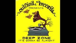 Deep Zone   It& 39;s Gonna Be Alright 1995
