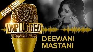UNPLUGGED Full Audio Song - Deewani Mastani by Shreya Ghoshal