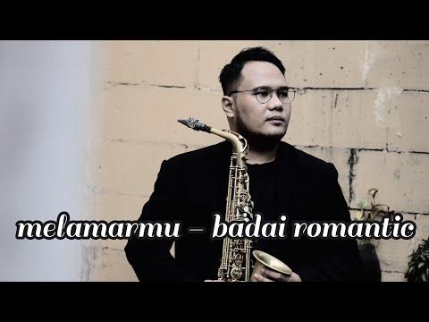 Badai Romantic Project - Melamarmu ( Alto Saxophone Cover by @prassetama )