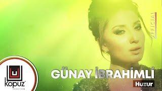 Günay İbrahimli - Huzur ( Official Video )