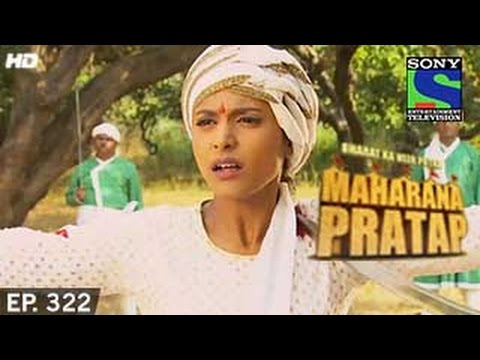 Xxx Mp4 Bharat Ka Veer Putra Maharana Pratap महाराणा प्रताप Episode 322 1st December 2014 3gp Sex