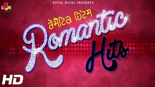 Romantic Hits Songs | Non Stop Punjabi Videos  | Goyal Music