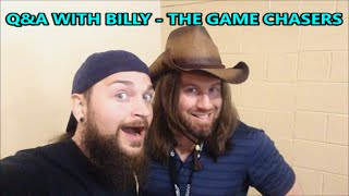 Q&A WITH BILLY - THE GAME CHASERS | Scottsquatch