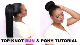 HOW TO : TOP KNOT BUN & PONY TAIL HAIR TUTORIAL | OMABELLETV