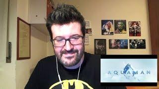 Aquaman Official Trailer 1 Reaction E Analisi Matioski
