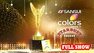 Sansui Colors Stardust Awards 2017 Full Show | Red Carpet | Colors Stardust Awards