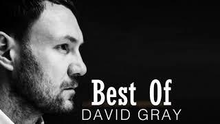 David Gray Greatest Hits [Full Album] - The Best Of David Gray