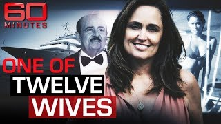 Lifting the secretive veil on life as a billionaire's pleasure wife | 60 Minutes Australia