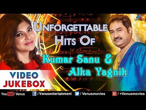 Xxx Mp4 Unforgettable Hits Of Kumar Sanu Alka Yagnik Bollywood Romantic Hits Video Jukebox 3gp Sex
