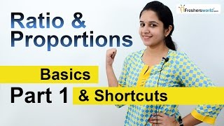 Aptitude Made Easy - Ratio & Proportions -1, Basics and Methods, Shortcuts, Tricks