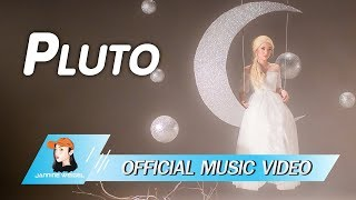 Jannine Weigel (พลอยชมพู) - Pluto (Official Video)