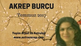 AKREP Burcu Temmuz 2017 Astroloji