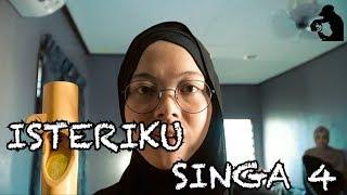 ISTERIKU SINGA 4