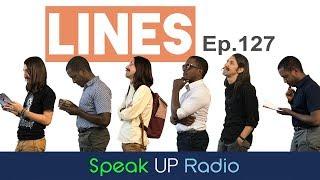 ネイティブ英会話ラジオ【Ep.127】行列//Lines - Speak UP Radio