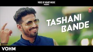 Tashni Bande | Rajdeep Ft. Kaize | Latest Most Popular Haryanvi Songs Haryanavi 2018 | VOHM