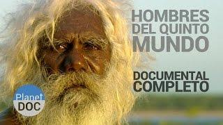 Documental Completo Australia. Los Hombres del Quinto Mundo