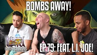 BOMBS AWAY! The Excellent Adventures of Gootecks & Mike Ross Ep. 79 ft. L.I. JOE!