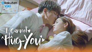 I Cannot Hug You - EP28   Sweet Moments Together [Eng Sub]
