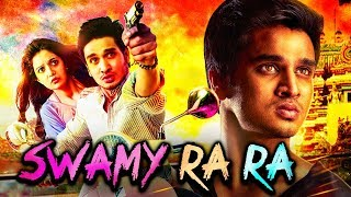 Swamy Ra Ra Hindi Dubbed Full Movie | Nikhil Siddharth, Swathi Reddy, Ravi Babu