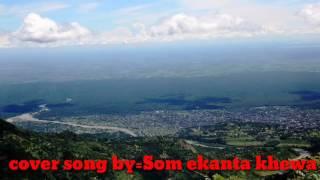 Dharan Ke Timi Sundari.cover Song By Som Ekanta Khewa