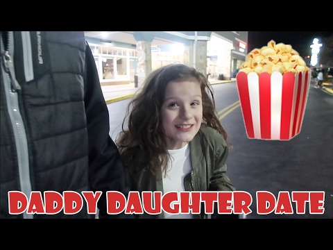 Daddy Daughter Date 🍿 (WK 320.3)   Bratayley