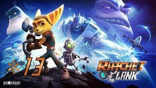 Ratchet & Clank : épisode 13 Fin [PS4]