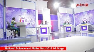 NATIONAL SCIENCE AND MATHS QUIZ 2016 1/8 STAGE
