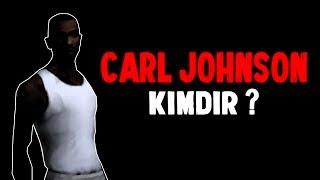 CARL JOHNSON (CJ) KİMDİR ?